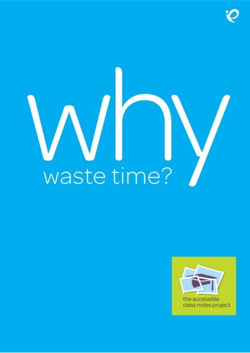 a poster with a blue background that says WHY waste time?